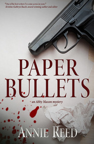 Book cover, Paper Bullets by Annie Reed.