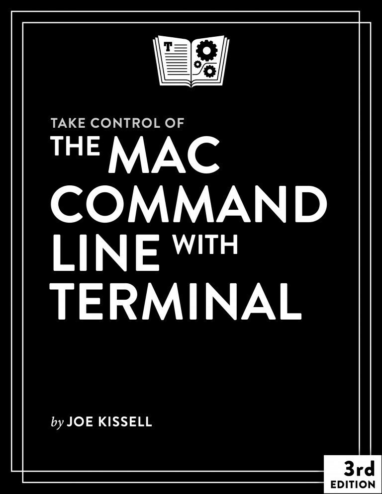 ake Control of the Mac Command Line with Terminal book cover.