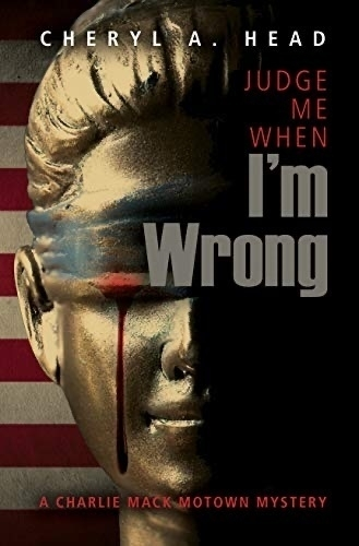 Book cover: Judge Me When I'm Wrong.
