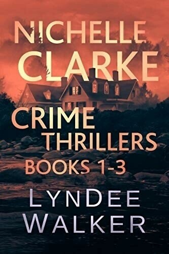 Nichelle Clarke Crime Thrillers, books 1 to 3 cover.
