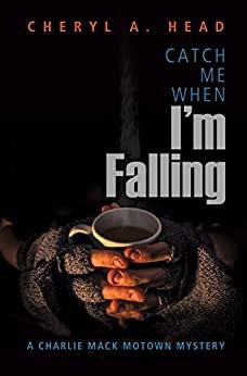 Book cover, Catch Me When I'm Falling.