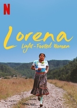 Lorena, Light-Footed Woman poster.