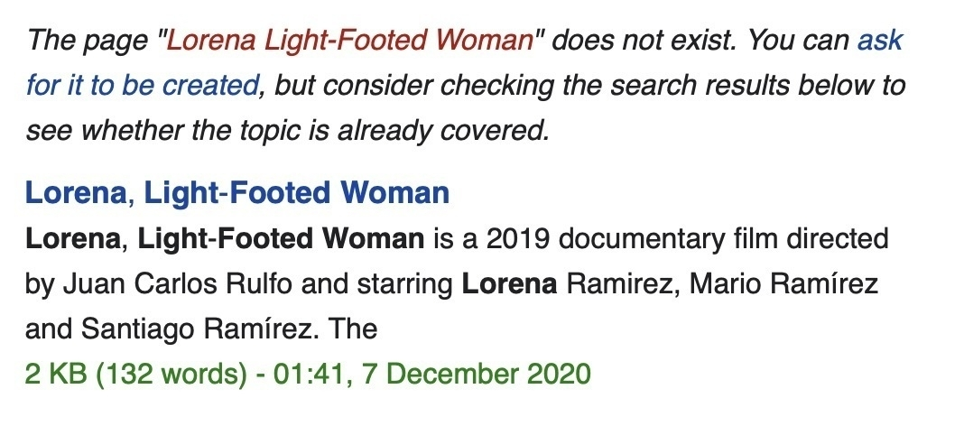 "Screenshot of text: The page ""Lorena Light-Footed Woman"" does not exist. Immediately below that is the page ""Lorena, Light-Footed Woman""."