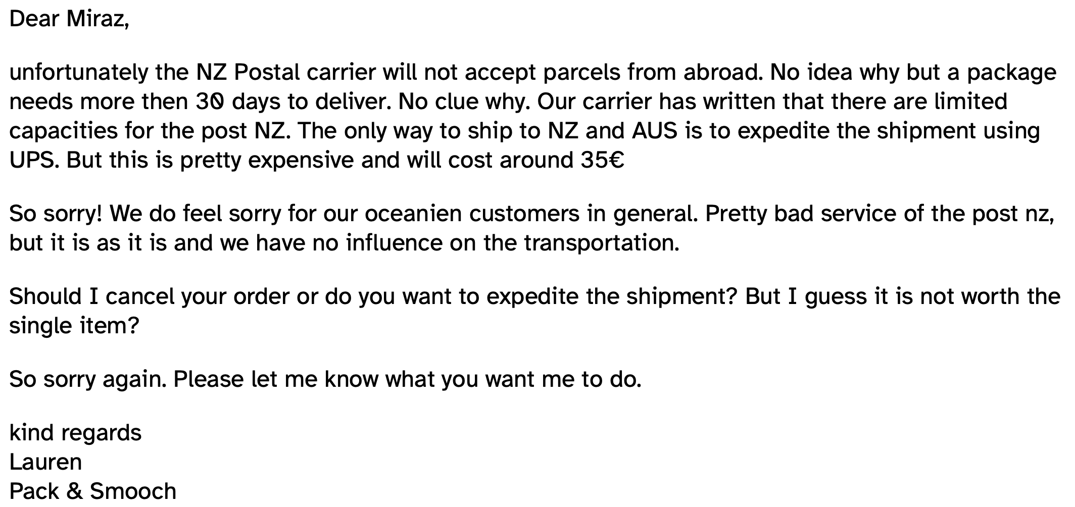 Email advising shipping not possible.