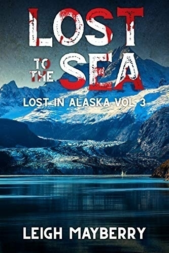 Book cover: Lost to the Sea.