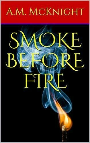 Book cover: Smoke Before Fire.