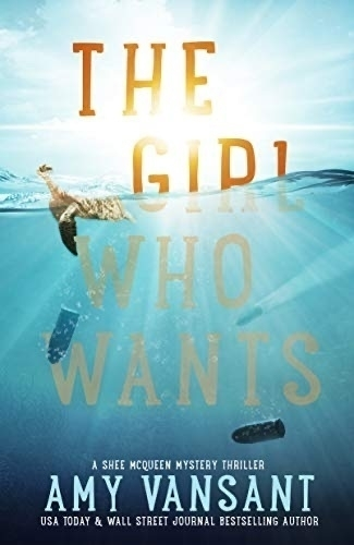 The Girl Who Wants book cover.